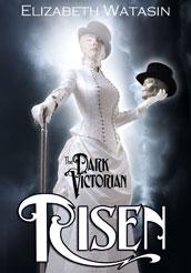 Dark Victorian: RISEN