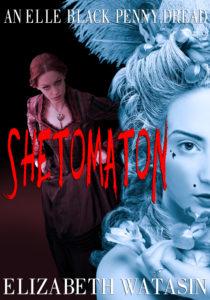 SHETOMATON, by Elizabeth Watasin